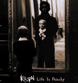 Discografia de korn Korn-LifeIsPeachy