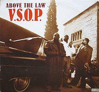 Обложка сингла «V.S.O.P.» (Above the Law,1993)