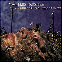 Обложка альбома «Consent to Treatment» (Blue October, 2000)