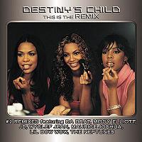 Обложка альбома «This Is The Remix» (Destiny's Child,2002)