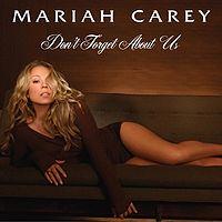 Обложка сингла «Don't Forget About Us» (Мэрайи Кэри,2005)
