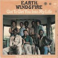 Обложка сингла «Got To Get You Into My Life» (Earth, Wind & Fire,1978)