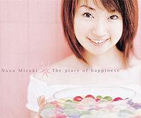 Обложка сингла «The place of happiness» (Наны Мидзуки,(2001))
