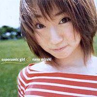 Обложка альбома «supersonic girl» (Наны Мидзуки,(2001))