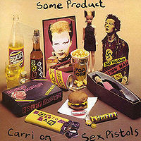 Обложка альбома «Some Product: Carri On Sex Pistols» (Sex Pistols, 1979)