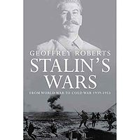 Stalin's Wars From World War to Cold War, 1939-1953.jpg