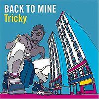Обложка альбома «Back To Mine» (Tricky,2003)