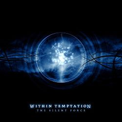 Обложка альбома «The Silent Force» (группы «Within Temptation», 2004)