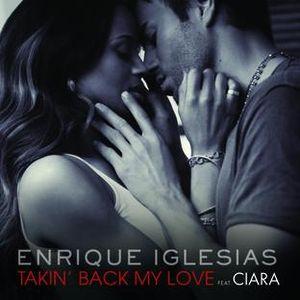 Обложка сингла «Takin` Back My Love» (Энрике Иглесиаса при участии Сиары / Сары Коннор / Tyssem,2009)